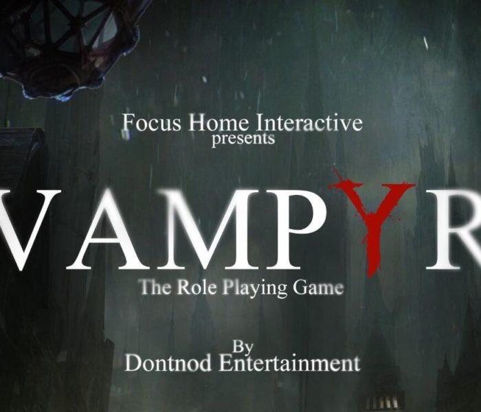 Vampyr hantera bientôt les rues de Londres avec son nouveau trailer